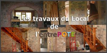 Travaux du local de l'entrePOTE